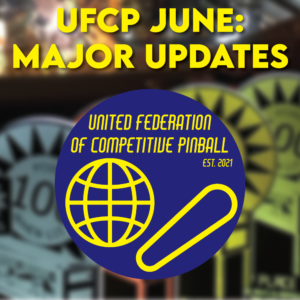 June Updates for United Federation of Competitive Pinball